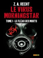 Le Virus Morningstar T01 de Recht-z.a chez Panini