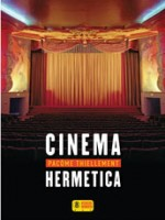 Cinema Hermetica de Thiellement Pacome chez Super 8