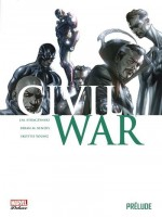 Civil War : Prelude de Collectif chez Panini