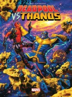 Deadpool Vs Thanos de Xxx chez Panini