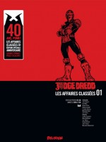 Judge Dredd, Affaires Classees 1 de Collectif chez Delirium 77