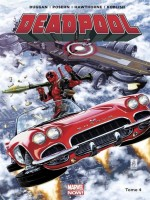 Deadpool Marvel Now T04 de Xxx chez Panini