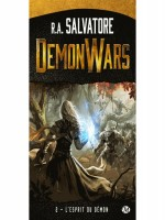 Demon Wars, T2 : L'esprit Du Demon de Salvatore R.a. chez Milady Imaginai