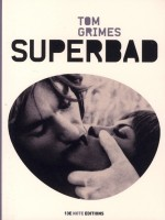 Superbad de Grimes Tom chez 13e Note