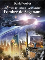 Honor Harrington - L'ombre De Saganami 1 de Weber/david chez Atalante