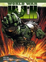 World War Hulk de Pak Romita Divers chez Panini