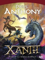 Xanth T2  - La Source De Magie de Piers/anthony chez Milady