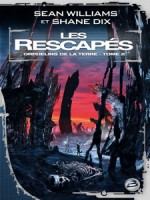 Rescapes (les) de Williams/sean chez Bragelonne