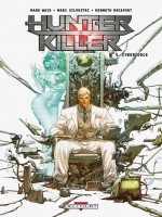 Hunter Killer T04 Cyberforce de Waid-m Rocafort-k chez Delcourt