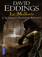 La Malloree T3 Le Demon Majeur De Karanda de Eddings David chez Pocket