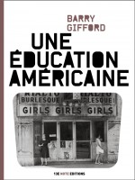 Une Education Americaine de Gifford Barry chez 13e Note