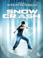 Snow Crash de Xxx chez Bragelonne