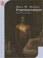 Frankenstein de Shelley Mary W. chez J'ai Lu