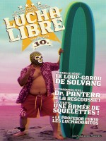 Lucha Libre T10 Anthologie Surfin'usa de Collectif chez Humanoides Ass.