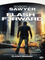 Flash Forward de Sawyer/robert chez Milady