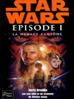 Star Wars Epidose I La Menace Fantome de Brooks Terry chez Fleuve Noir