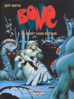 Bone T01 La Foret Sans Retour (color) de Smith-j chez Delcourt