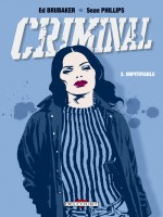Criminal T02 Impitoyable de Brubaker-e Phillips- chez Delcourt