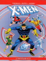 X-men Integrale T17 1967 de Thomas-r Roth-w chez Panini