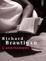 Avortement (l') de Brautigan Richard chez Points
