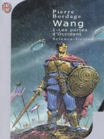 Wang  T1 - Les Portes D'occident de Bordage Pierre chez J'ai Lu