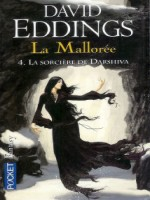 La Malloree T4 La Sorciere De Darshiva de Eddings David chez Pocket