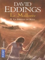 La Malloree T5 La Sibylle De Kell de Eddings David chez Pocket