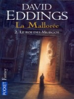 La Malloree T2 Le Roi Des Murgos de Eddings David chez Pocket