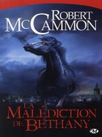 Malediction De Bethany (la) de Mc Cammon/robert chez Milady
