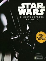 L'encyclopedie Absolue Star Wars de Windham Ryder chez Nathan