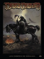 Graphics Frank Frazetta Death Dealer T1 - Les Ombres De Mirahan de Jones/fotos/ortega/f chez Milady