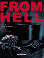 From Hell T01 de Moore Campbell chez Delcourt