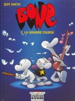 Bone T02 Grande Course de Smith-j chez Delcourt