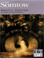 Vampire Junction de Somtow S P chez Gallimard