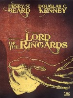 Lord Of The Ringards de Beard/kenney chez Bragelonne