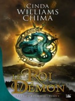 Roi Demon (le) de Chima/cinda Williams chez Bragelonne