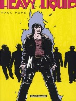 Paul Pope Heavy Liquid de Pope/paul chez Dargaud
