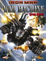 Iron Man - War Machine T01 de Pak-g Manco-l chez Panini