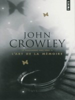 Parlement Des Fees T2-l'art De La Memoir de Crowley John chez Points