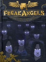 Freak Angels T1 Freak Angels T1 de Ellis/duffield chez Lombard