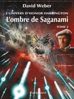 Honor Harrington - L'ombre De Saganami 2 de Weber/david chez Atalante