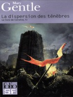 La Dispersion Des Tenebres de Gentle Mary chez Gallimard