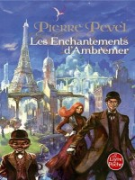Les Enchantements D'ambremer de Pevel-p chez Lgf