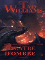 Le Royaume Des Marches, Tiii : Theatre D'ombre 1 de Williams-t chez Calmann-levy
