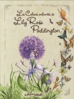 Les Cahiers Enchantes De Lily Rose Poddington de Gache-d chez Bord Continents