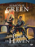 Darkwood T2 - Les Epees De Haven de Green/simon chez Milady