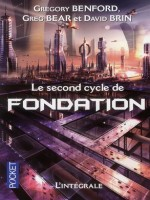 Le Second Cycle De Fondation de Benford Gregory chez Pocket