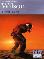 Blind Lake de Wilson Rob Char chez Gallimard