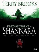 Enchantement De Shannara (l') de Brooks/terry chez Bragelonne