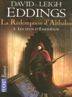 La Redemption D'althalus T1 Les Yeux D Emeraude de Eddings David chez Pocket